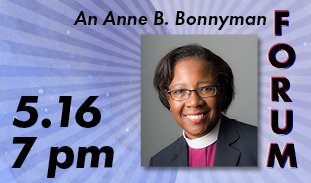 A portrait of a smiling Black clergy woman in a pink shirt and black jacket is laid over a blue field with a subtle sunburst pattern. Across the top, the text reads 'An Anne B. Bonnyman' with the text 'FORUM' stacked vertically along the right side. In the left corner is '5.16, 7 pm'