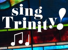 text reads 'sing Trinity!' in Pistilli typeface over a stained glass detail from Trinity Church Boston's 'Purity' window. Three music notes are below the 'sing, Trinity!' text.